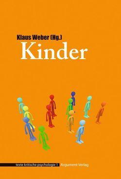 Kinder von Held,  Josef, Kalpein,  Jochen, Markard,  Morus, Spehr,  Christoph, Steindorff-Classen,  Caroline, Ulmann,  Gisela, Weber,  Klaus