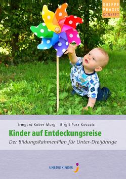 Kinder auf Entdeckungsreise von Kober-Murg,  Irmgard, Parz-Kovacic,  Birgit