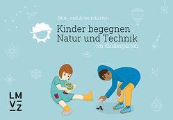 Kinder begegnen Natur und Technik von Autorenteam