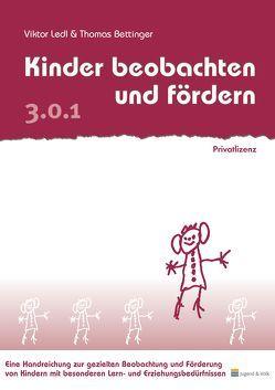 Kinder beobachten und fördern von Bettinger,  Thomas, Ledl,  Viktor