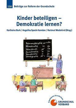 Kinder beteiligen – Demokratie lernen von Burk,  Karlheinz, Speck-Hamdan,  Angelika, Wedekind,  Hartmut