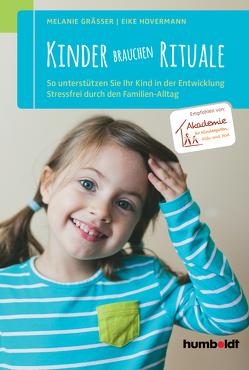 Kinder brauchen Rituale von Gräßer,  Melanie, Hovermann,  Eike