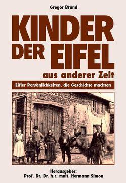 Kinder der Eifel von Brand,  Gregor, Doeppes,  Peter, Simon,  Hermann