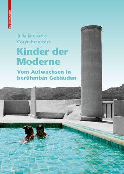 Kinder der Moderne von Jamrozik,  Julia, Kempster,  Coryn
