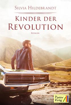 Kinder der Revolution von Hildebrandt,  Silvia