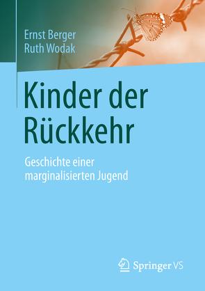 Kinder der Rückkehr von Berger,  Ernst, Wodak,  Ruth