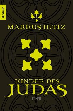 Kinder des Judas von Heitz,  Markus