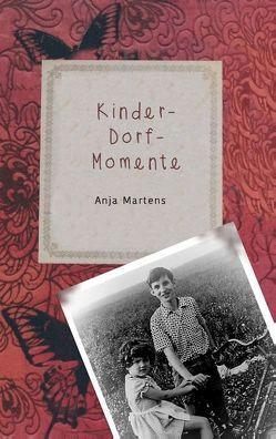 Kinder-Dorf-Momente von Martens,  Anja
