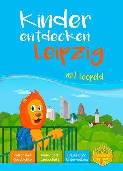 Kinder entdecken Leipzig mit Leopold