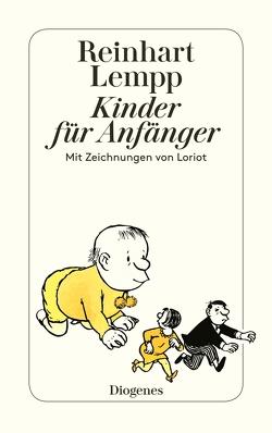 Kinder für Anfänger von Lempp,  Reinhart G.E., Loriot