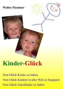Kinder-Glück von Flemmer,  Walter