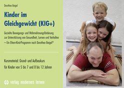 Kinder im Gleichgewicht (KIG+) von Beigel,  Dorothea