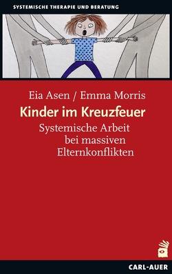 Kinder im Kreuzfeuer von Asen,  Eia, Morris,  Emma