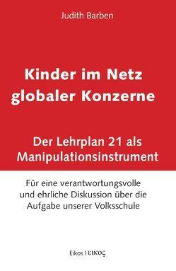Kinder im Netz globaler Konzerne von Barben,  Judith