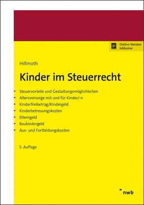 Kinder im Steuerrecht von Hillmoth,  Bernhard