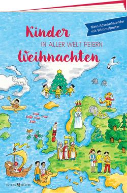 Kinder in aller Welt feiern Weihnachten von Austen,  Georg, Tophoven,  Manfred