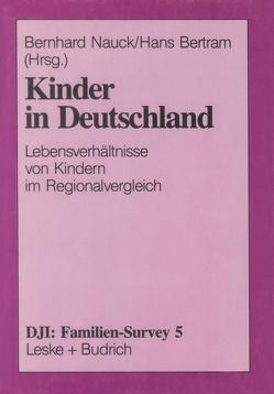Kinder in Deutschland von Bertram,  Hans, Nauck,  Bernhard