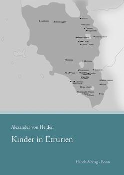 Kinder in Etrurien von Helden,  Alexander von