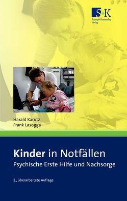 Kinder in Notfällen von Karutz,  Harald, Lasogga,  Frank