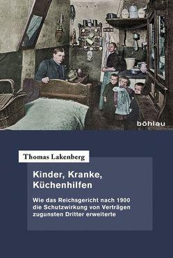 Kinder, Kranke, Küchenhilfen von Lakenberg,  Thomas