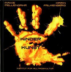 Kinder Kunst von Falkenberg,  Karin, Pellengahr,  Maxie