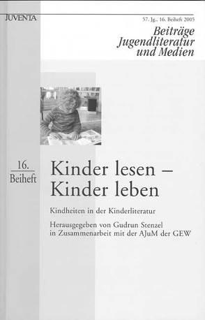 Kinder lesen – Kinder leben von Stenzel,  Gudrun