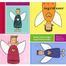 Kinder lieben Engel – Engel lieben Kinder von Andy Eicher, Tejral,  Wolfgang