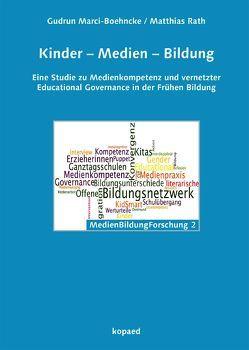Kinder – Medien – Bildung von Marci-Boehncke,  Gudrun, Rath,  Matthias