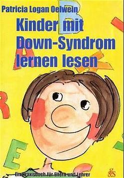 Kinder mit Down-Syndrom lernen lesen von Arenz,  Ewald, Katto,  Saeko, Oelwein,  Patricia Logan