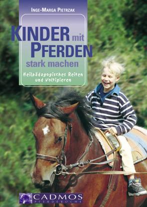 Kinder mit Pferden stark machen von Pietrzak,  Inge-Marga