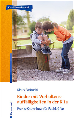 Kinder mit Verhaltensauffälligkeiten in der Kita von Sarimski,  Klaus