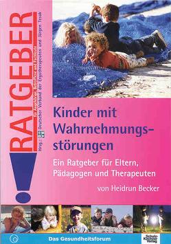 Kinder mit Wahrnehmungsstörungen von Becker,  Heidrun