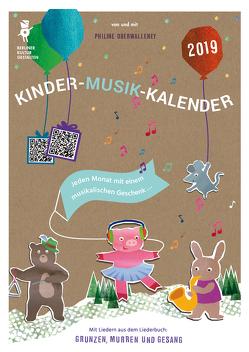 Kinder-Musik-Kalender 2019 (DIN A3) von Oberwalleney,  Philine