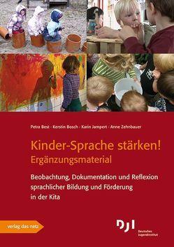 Kinder-Sprache stärken! – Ergänzungsmaterial von Best,  Petra, Bosch,  Kerstin, Jampert,  Karin, Zehnbauer,  Anne