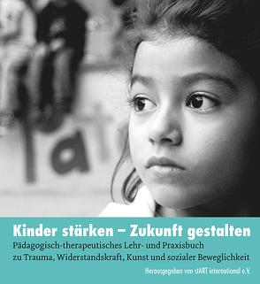 Kinder stärken – Zukunft gestalten von stART international e.V.