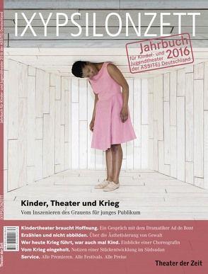 Kinder, Theater und Krieg von Schneider,  Wolfgang