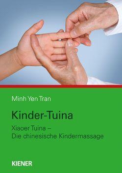 Kinder-Tuina von Tran,  Minh Yen
