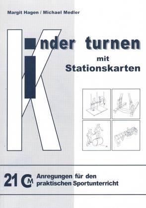 Kinder turnen mit Stationskarten von Hagen,  Margit, Medler,  Michael