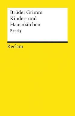 Kinder- und Hausmärchen von Grimm,  Jacob, Grimm,  Wilhelm, Rölleke,  Heinz