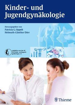 Kinder- und Jugendgynäkologie von Dörr,  Helmuth-Günther, Oppelt,  Patricia G.