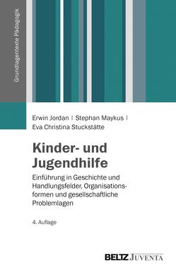 Kinder- und Jugendhilfe von Jordan,  Erwin, Maykus,  Stephan, Stuckstätte,  Eva Christina
