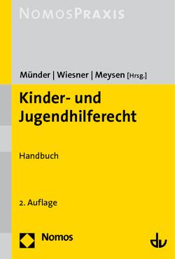 Kinder- und Jugendhilferecht von Meysen,  Thomas, Münder,  Johannes, Wiesner,  Reinhard