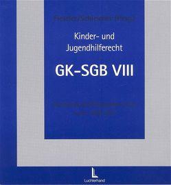 Kinder- und Jugendhilferecht von Fieseler,  Gerhard, Schleicher,  Hans
