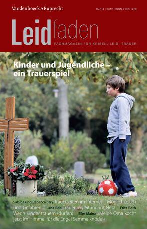 Kinder und Jugendliche – ein Trauerspiel von Melching,  Heiner, Radbruch,  Lukas