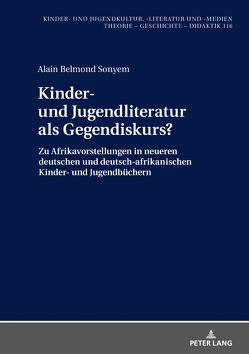 Kinder- und Jugendliteratur als Gegendiskurs? von Sonyem,  Alain Belmond