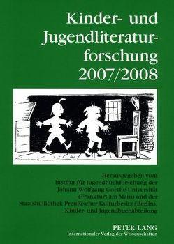 Kinder- und Jugendliteraturforschung 2007/2008 von Dolle-Weinkauff,  Bernd, Ewers-Uhlmann,  Hans-Heino, Pohlmann,  Carola