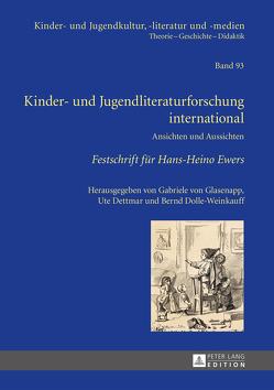 Kinder- und Jugendliteraturforschung international von Dettmar,  Ute, Dolle-Weinkauff,  Bernd, von Glasenapp,  Gabriele