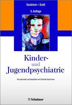 Kinder- und Jugendpsychiatrie von Bachmann,  Christian, Goodman,  Robert, Scott,  Stephen