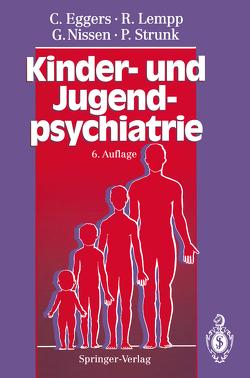 Kinder- und Jugendpsychiatrie von Eggers,  Christian, Harbauer,  H., Lempp,  Reinhart, Nissen,  Gerhardt, Strunk,  Peter