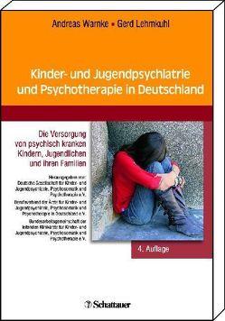 Kinder- und Jugendpsychiatrie in der Bundesrepublik Deutschland von Lehmkuhl,  Gerd, Warnke,  Andreas